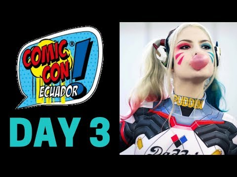 Comic-Con Ecuador Day 3