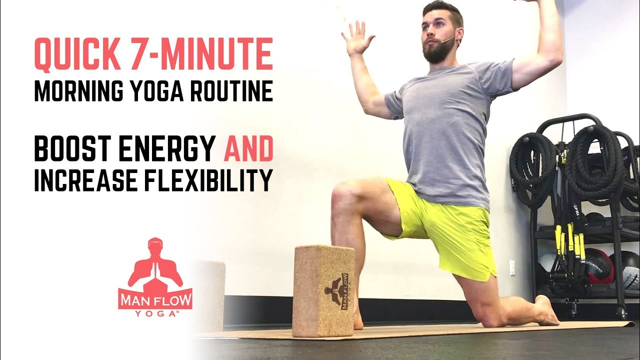 Quick 7 Minute Morning Yoga Routine Boost Energy And Increase Flexibility Youtube