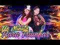 🎤 ¡¡NUESTRA CANCIÓN!! 🔥UN MINUTO PARA TRIUNFAR (Video Oficial)✨ KARINA Y MARINA feat Jose Seron
