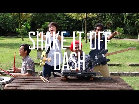 Shake It Off -  Dash [cover]