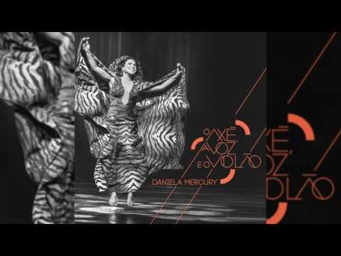"""Daniela Mercury - """"SuperHomem, A Canção"""" - O Axé, A Voz e O Violão"""