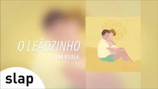 "Baixar Ana Vilela - O Leãozinho (Álbum ""Ana Vilela"") [Áudio Oficial]"