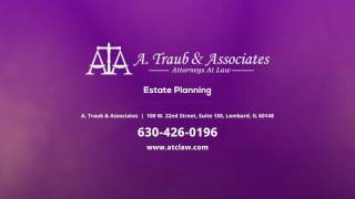 A. Traub & Associates Video - Update Your Estate Plan After a Life Change
