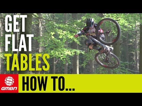 How To Do Flatter Tabletops | Mountain Bike Tricks