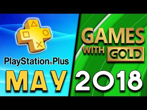 PlayStation Plus VS Xbox Games With Gold - MAY 2018