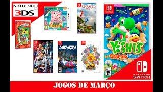 Lançamentos Março: Nintendo Switch / 3DS - 2019