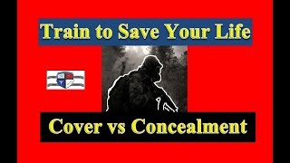 Train to Save Your Life – Cover and Concealment