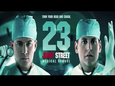 23 Jump Street | Official Trailer #1 (2017) | Medical School