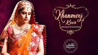 Khanmoej Koor | Aabha Hanjura |Kashmiri Wedding Song|Bidai Song