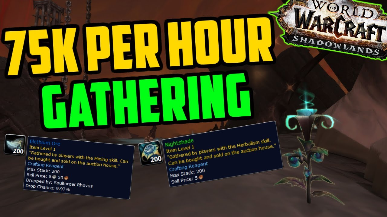 75k Gold Per Hour Herbalism Mining In The Maw Shadowlands Goldfarm Youtube