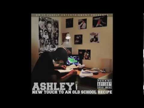 Ashleyi - New Touch to An Old school Recipe( FULL MIXTAPE) + (DOWNLOAD LINK) #DIYENT