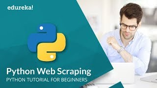 Web Scraping With Python | Python Tutorial | Web Scraping Tutorial | Python Beautifulsoup | Edureka