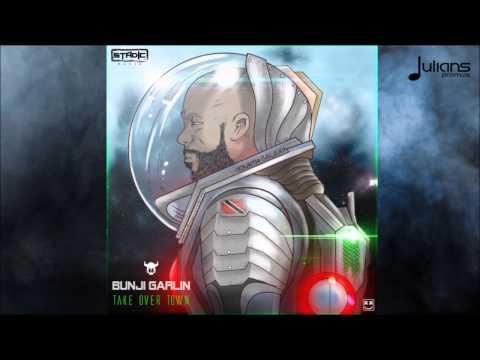 "Bunji Garlin - Take Over Town ""2016 Soca"" (Prod. By Stadic)"