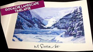 Landscape Painting Timelapse in Gouache  - Lake Louise
