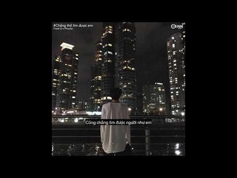 Chẳng Thể Tìm Được Em - PhucXp ft. Freak D   Official Audio