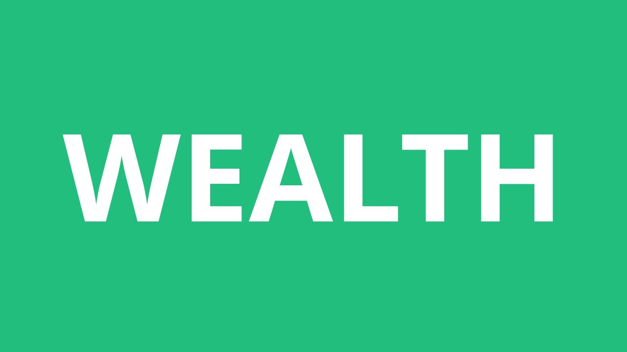How To Pronounce Wealth - Pronunciation Academy