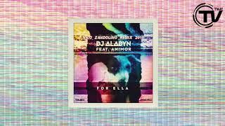 DJ Aladyn Feat. Animor - For Ella (Nico Zandolino Remix 2018) (Cover Art) - Time Records