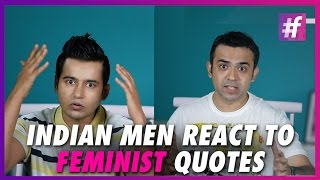 Indian Men React To Feminist Quotes | #famefashion