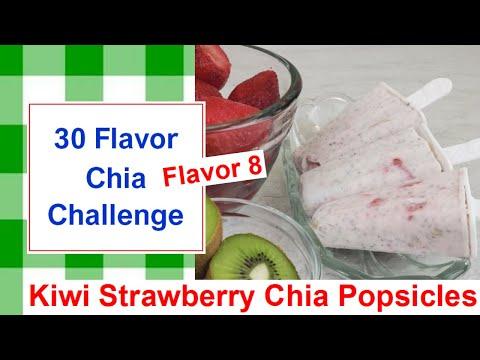 30 Flavor Chia Challenge Flavor 8 Kiwi Strawberry Chia Popsicles