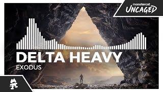 Delta Heavy - Exodus [Monstercat Release]