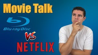 Movie Talk - Physical media vs Online streaming