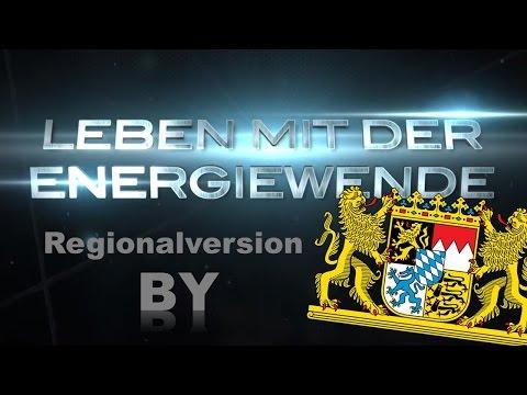 Leben mit der Energiewende - Der Film - Bayern