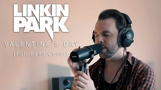 linkin park valentines day full band cover