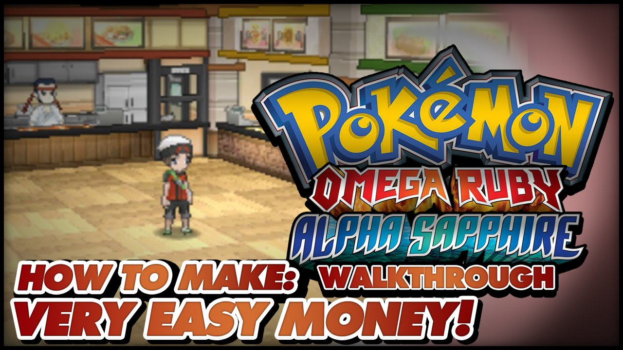 Pokémon Omega Ruby and Alpha Sapphire Walkthrough - How to make easy money  in OR/AS!