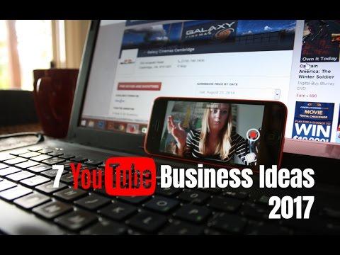 7 YouTube Business Ideas 2017