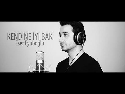 KENDİNE İYİ BAK - Ahmet Kaya (Cover) - Eser Eyüboğlu