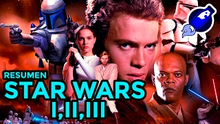 ⏩ STAR WARS I,II y III - Resumen 8 minutos