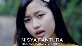 Download lagu NISYA PANTURA HADIRMU BAGAI MIMPI COVER