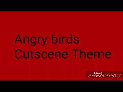 Angry Birds Cutscene theme
