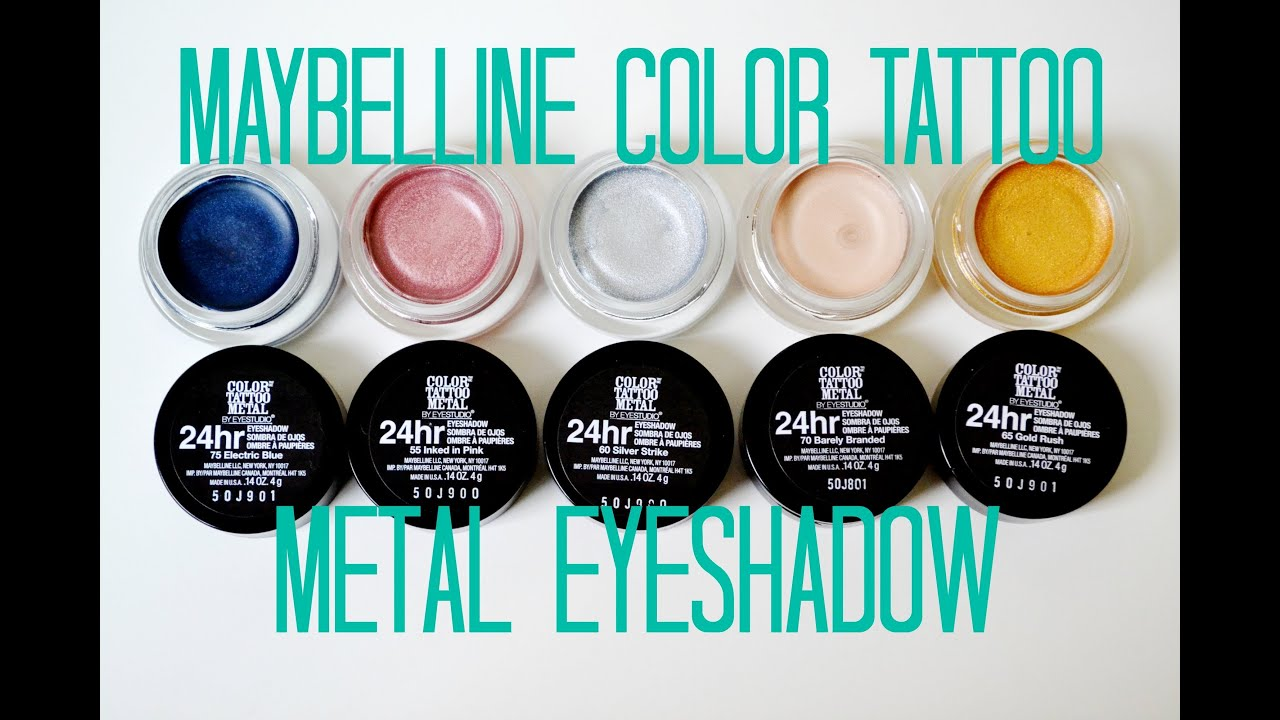 Review and Swatches: Maybelline Color Tattoo Metal Eyeshadow - YouTube