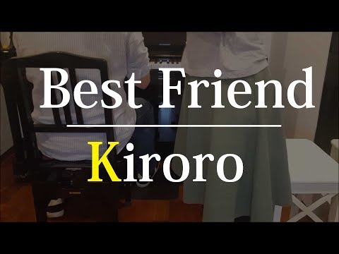 【ピアノ弾き語り】Best Friend/Kiroro by ふるのーと feat. Kanako (cover)