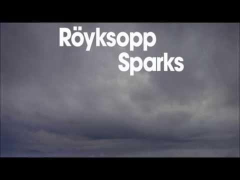 röyksopp sparks mandy remix