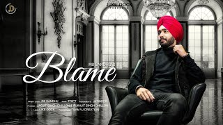 Blame (RB Sandhu) Mp3 Song Download