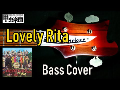 Lovely Rita (The Beatles - Bass Cover) 50th Anniversary