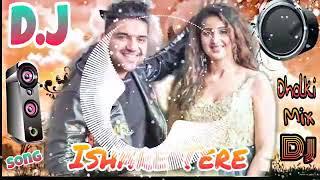 Ishaara Teri Karde Re song DJ remix