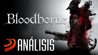Análisis de Bloodborne: