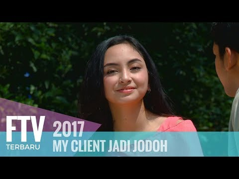 FTV Valerie Tifanka & Ridwan Ghany - My Client Jadi Jodoh