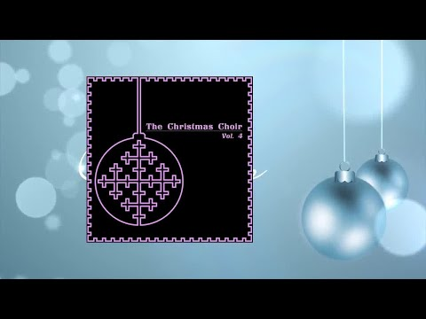 The Christmas Choir Vol. 4