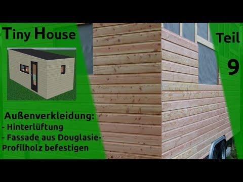 0410 Tiny House Selber Bauen Teil 9 Hinterluftung Und Aussenverkleidung
