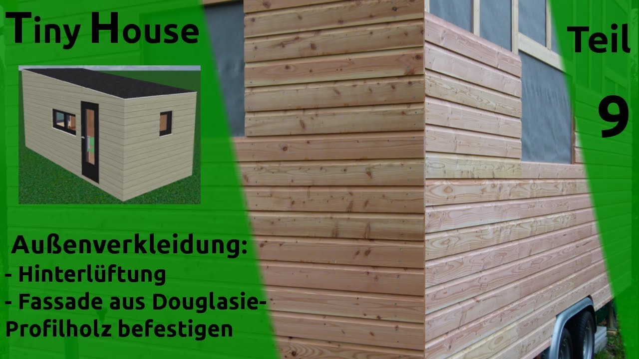Haus Holzfassade Tiny House Self Build Part 9 Back Ventilation And External Siding