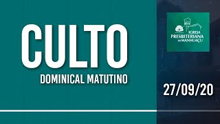 Culto Dominical Matutino - 27/09/20
