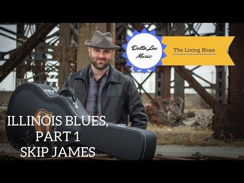 Illinois Blues Skip James Guitar Lesson Delta Lou Part 1