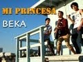 Beka - Mi Princesa  (Video Oficial)