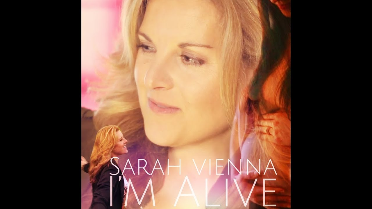 I'M ALIVE (Official Video) | Sarah Vienna