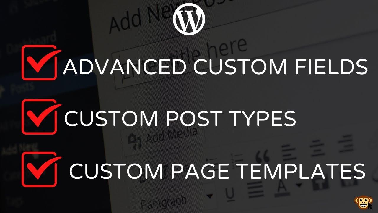 How to Work with Custom WordPress Page Templates with Custom Post Types & Custom Fields