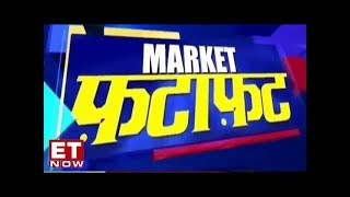 ET Now Stock Analysis - Market Fatafat | 15th October 2018
